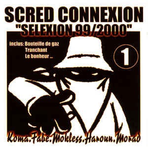 Scred Connexion – Scred Selexion 99/2000  [Spotify]