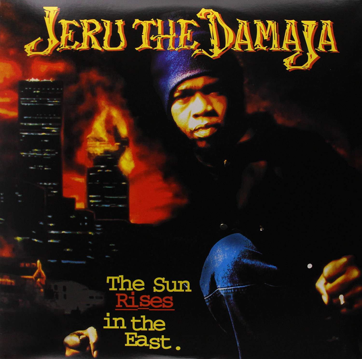 Jeru The Damaja - The Sun Rises In The East [Spotify]